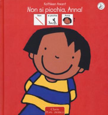 Non si picchia, Anna! InBook. Ediz. illustrata - Kathleen Amant | Thecosgala.com