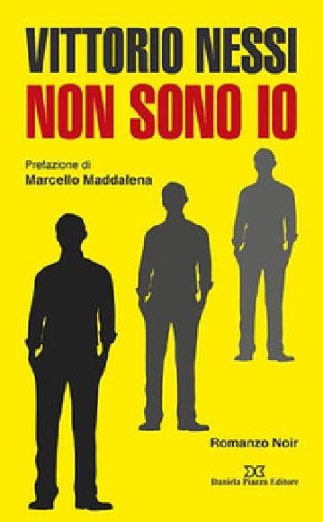 Non sono io - Vittorio Nessi pdf epub