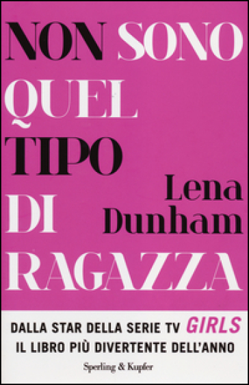 Da rosamond lehmann a lena dunham 10 storie di donne da for Libri consigliati per ragazzi di 16 anni