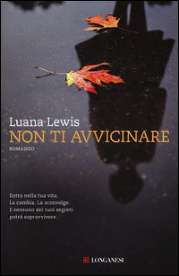 Non ti avvicinare - Luana Lewis |