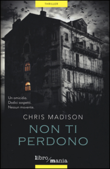 Non ti perdono - Chris Madison |