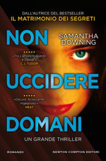 Non uccidere domani - Samantha Downing - Libro - Mondadori Store