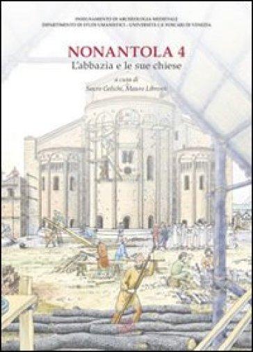 Nonantola. 4: L'abbazia e le sue chiese - S. Gelichi  