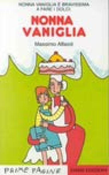 nonna vaniglia massimo alfaioli libro mondadori store