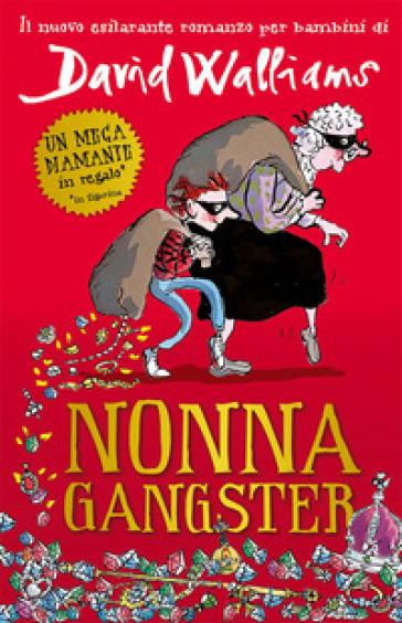 Nonna gangster - David Walliams  