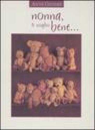 Nonna, ti voglio bene... - Anne Geddes   Rochesterscifianimecon.com