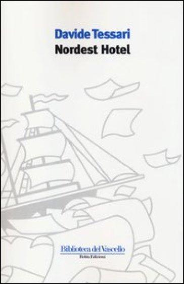 Nordest hotel