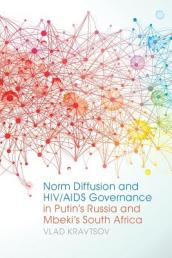 Norm Diffusion and HIV/AIDS Governance in Putin s Russia and Mbeki s South Africa