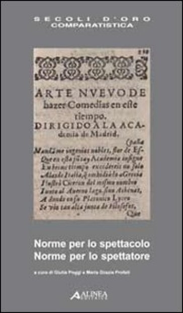 Norme per lo spettacolo, norme per lo spettatore. Ediz. italiana e spagnola - G. Poggi |