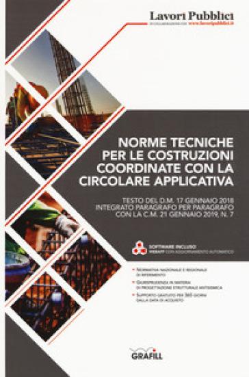 Norme tecniche per le costruzioni coordinate con la circolare applicativa. Con Contenuto digitale per download: software