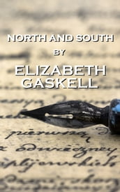 North And South, By Elizabeth Gaskell