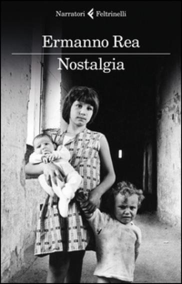 Nostalgia - Ermanno Rea  