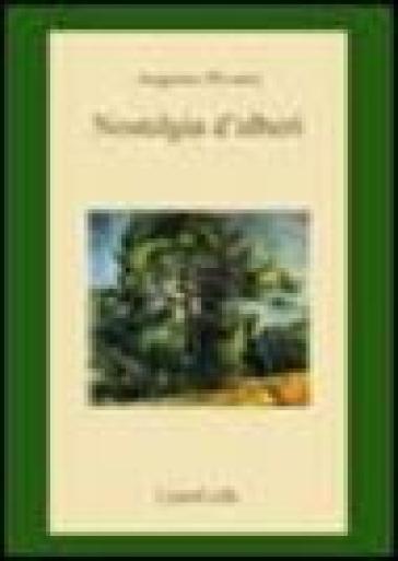 Nostalgia d'alberi - Augusto Pivanti |