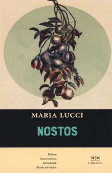 Nostos - Maria Lucci |