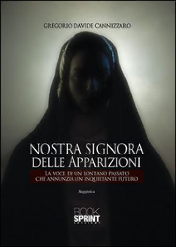 Nostra Signora delle apparizioni - Gregorio D. Cannizzaro |