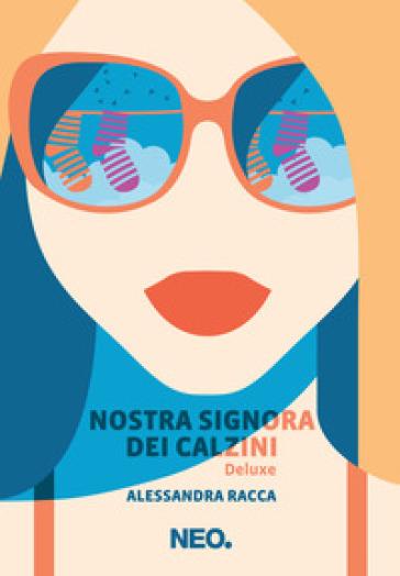Nostra signora dei calzini - Alessandra Racca | Ericsfund.org