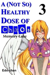 A (Not So) Healthy Dose of Chaos: Memory Lane