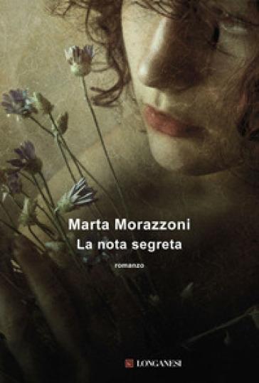 Nota segreta (La) - Marta Morazzoni  