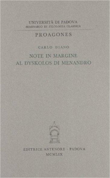 Note in margine al «Dyskolos» di Menandro - Carlo Diano | Jonathanterrington.com