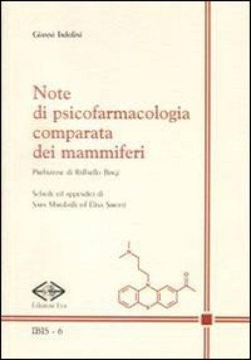 Note di psicofarmacologia comparata dei mammiferi - Gianni Tadolini | Rochesterscifianimecon.com