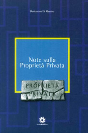 Note sulla proprietà privata - Beniamino Di Martino | Thecosgala.com