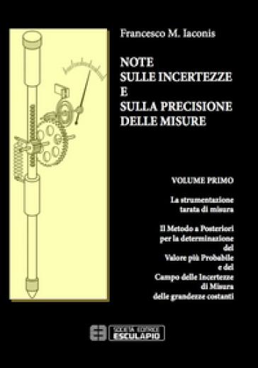 Note sulle incertezze e sulla precisione delle misure - Francesco M. Iaconis | Rochesterscifianimecon.com