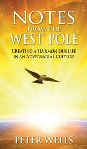 Notes From The West Pole