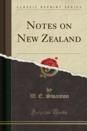 Notes on New Zealand (Classic Reprint)
