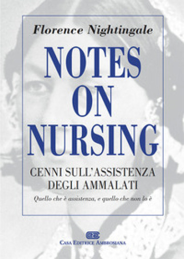 Notes on Nursing. Cenni sull'assistenza degli ammalati
