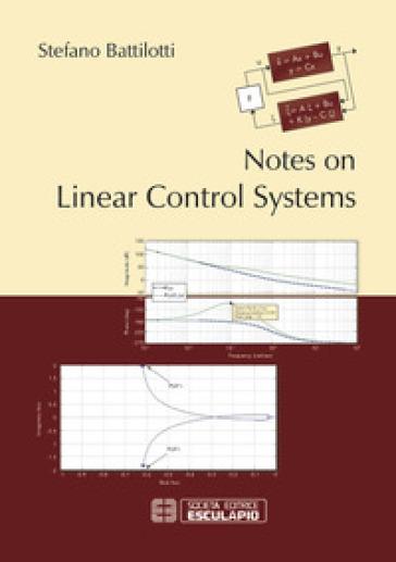 Notes on linear control systems - Stefano Battilotti |