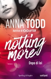 Nothing more - 1. Dopo di lei