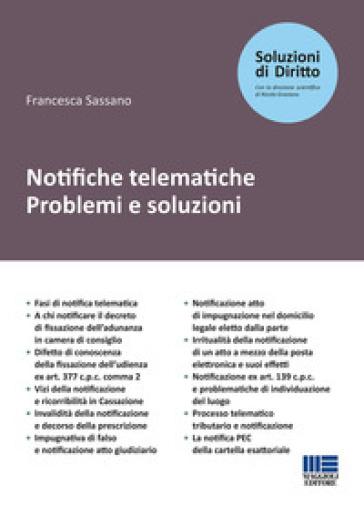 Notifiche telematiche. Problemi e soluzioni - Francesca Sassano | Thecosgala.com