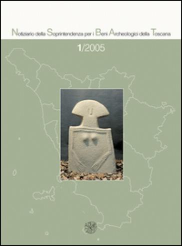 Notiziario della Soprintendenza per i Beni Archeologici della Toscana (2005). 1.