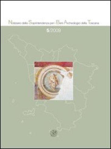 Notiziario della Soprintendenza per i Beni Archeologici della Toscana (2009). 5.