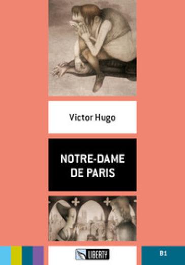 Notre-Dame de Paris. Con File audio per il download - Victor Hugo   Thecosgala.com