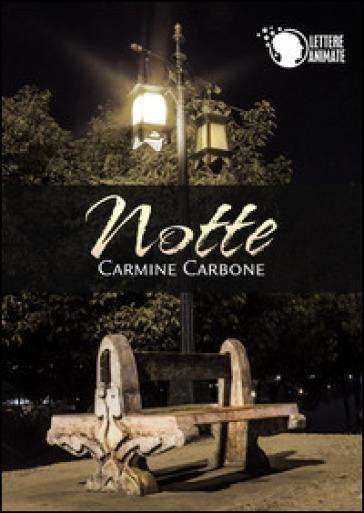 Notte - Carmine Carbone |