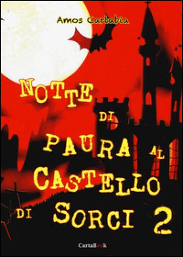 Notte di paura al castello di Sorci. 2. - Amos Cartabia |