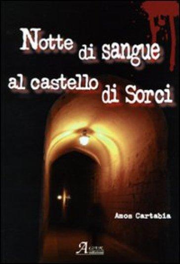 Notte di sangue al castello di Sorci - Amos S. Cartabia | Rochesterscifianimecon.com