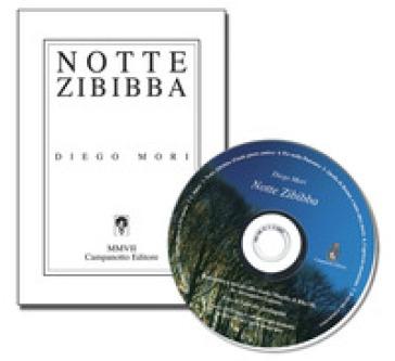 Notte zibibba. Pensieri, incontri, canzoni e poesie...un'ordinaria serata da menestrello - Diego Mori pdf epub