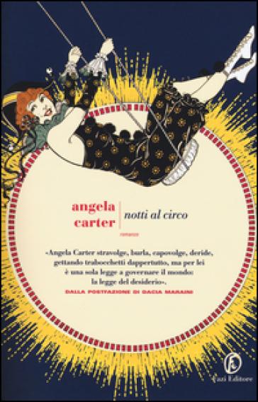 Notti al circo - Angela Carter | Ericsfund.org