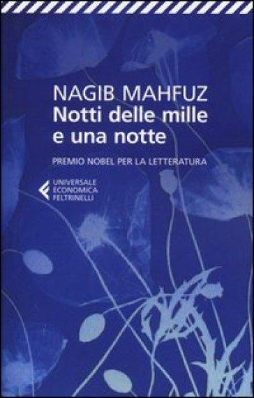 Notti delle mille e una notte - Naghib Mahfuz   Kritjur.org