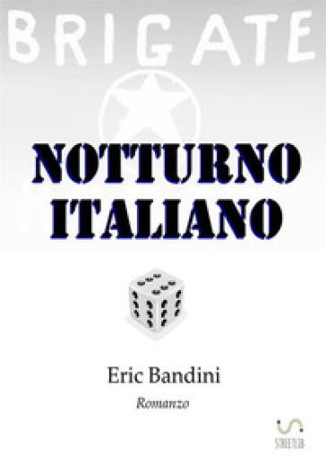 Notturno italiano - Eric Bandini  