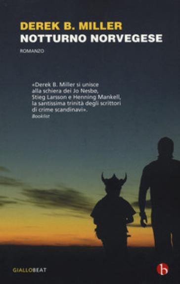 Notturno norvegese - Derek Miller |
