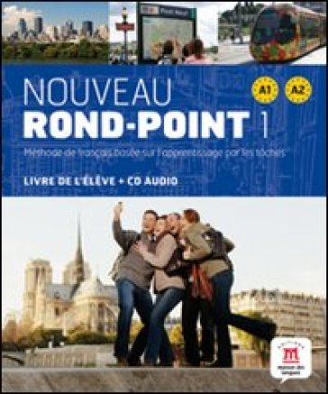 Nouveau rond-point 1. A1-A2. Con CD Audio. Per le Scuole superiori