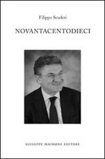 Novantacentodieci - Filippo Scuderi |