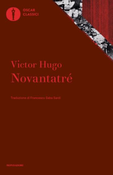 Novantatré - Victor Hugo | Thecosgala.com