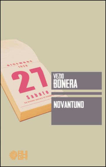 Novantuno - Vezio Bonera |