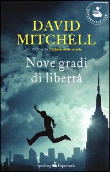 Nove gradi di libertà - David Mitchell | Kritjur.org