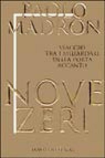 Nove zeri. Viaggio tra i miliardari della porta accanto - Paolo Madron |