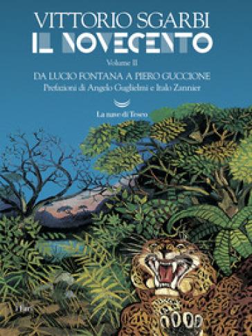 Il Novecento. 2: Da Lucio Fontana a Piero Guccione - Vittorio Sgarbi | Jonathanterrington.com